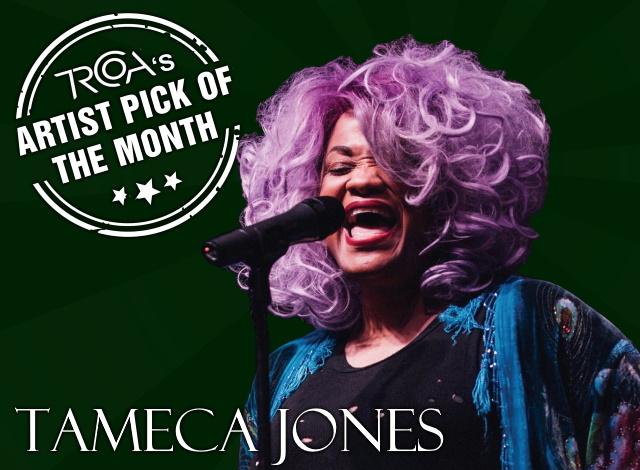 Tameca Jones Artist of the Month